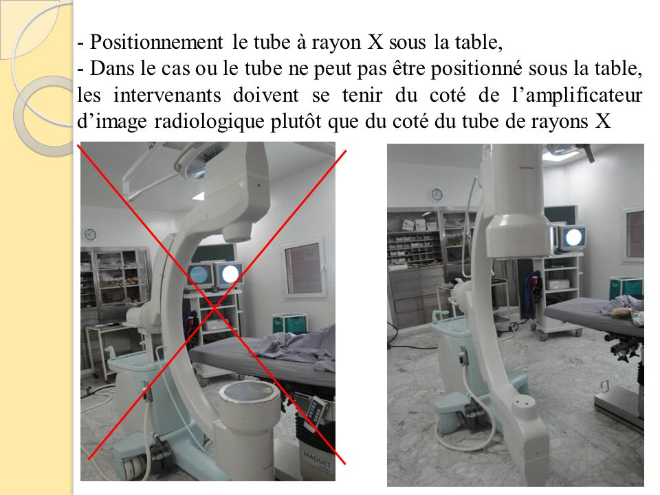 Positionnement le tube à rayon X sous la table,