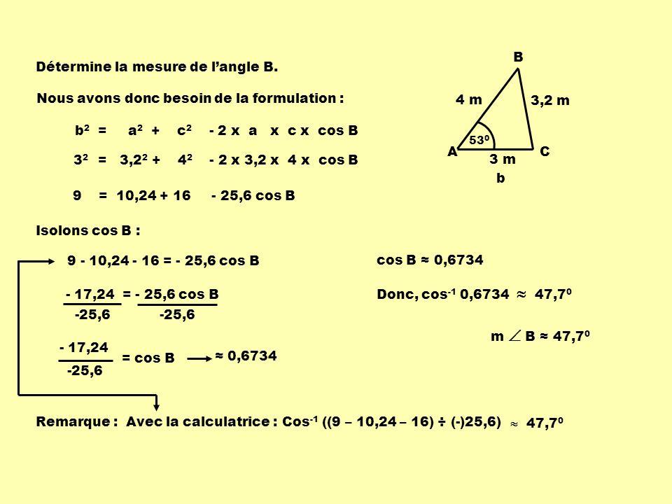 Détermine la mesure de l'angle B.