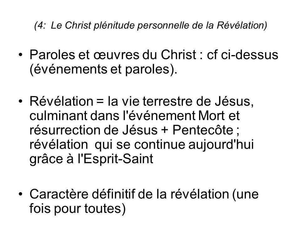 (4: Le Christ plénitude personnelle de la Révélation)