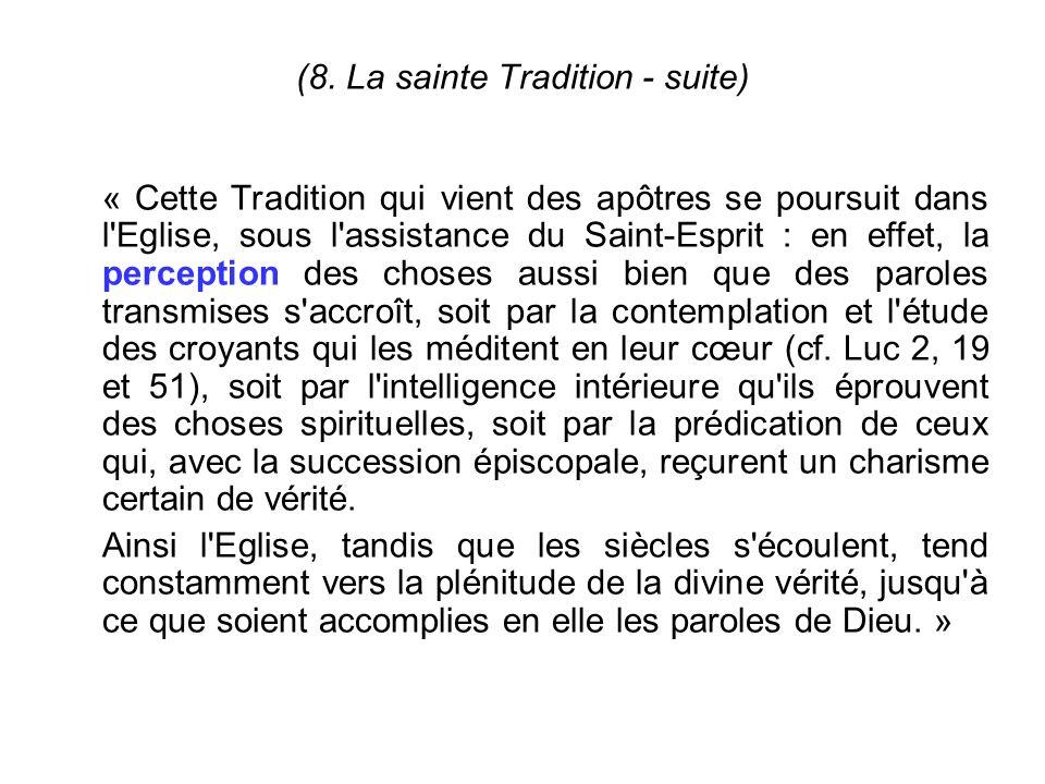 (8. La sainte Tradition - suite)