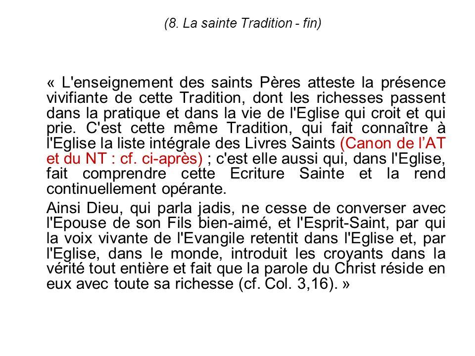 (8. La sainte Tradition - fin)