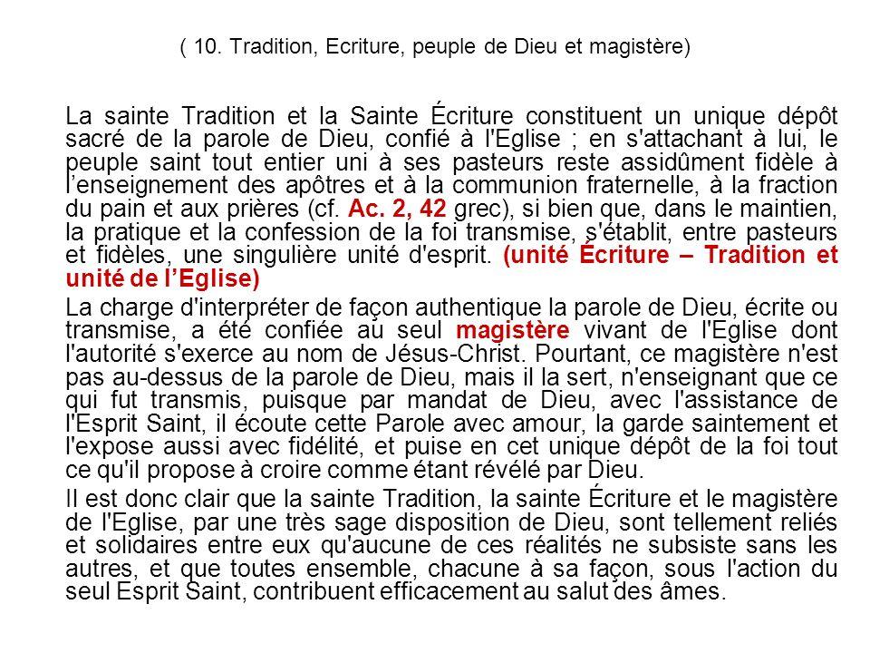 ( 10. Tradition, Ecriture, peuple de Dieu et magistère)