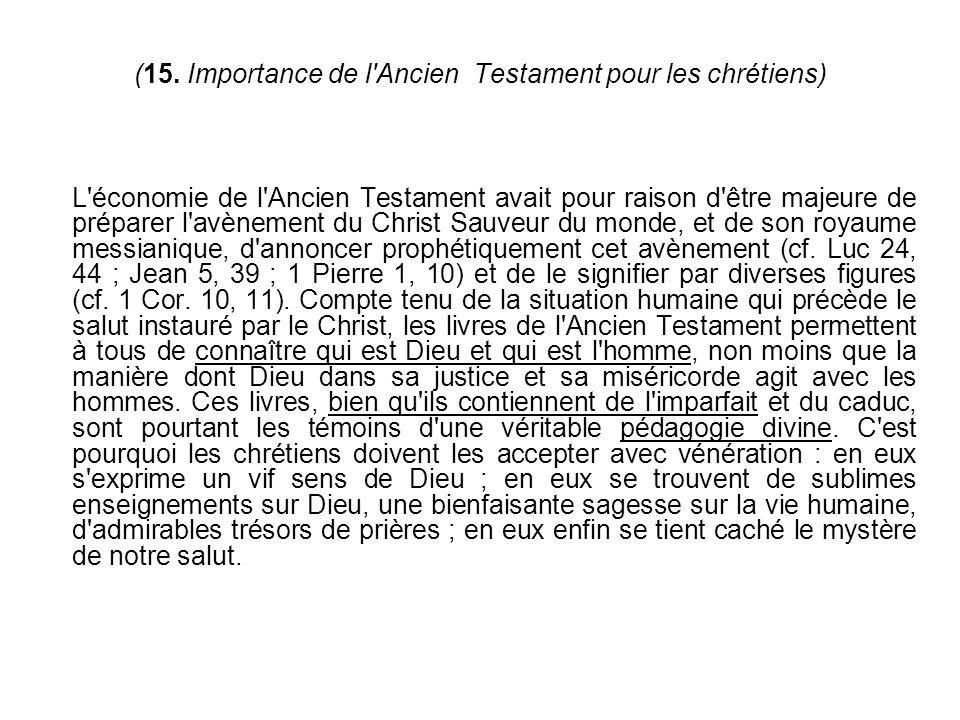 (15. Importance de l Ancien Testament pour les chrétiens)