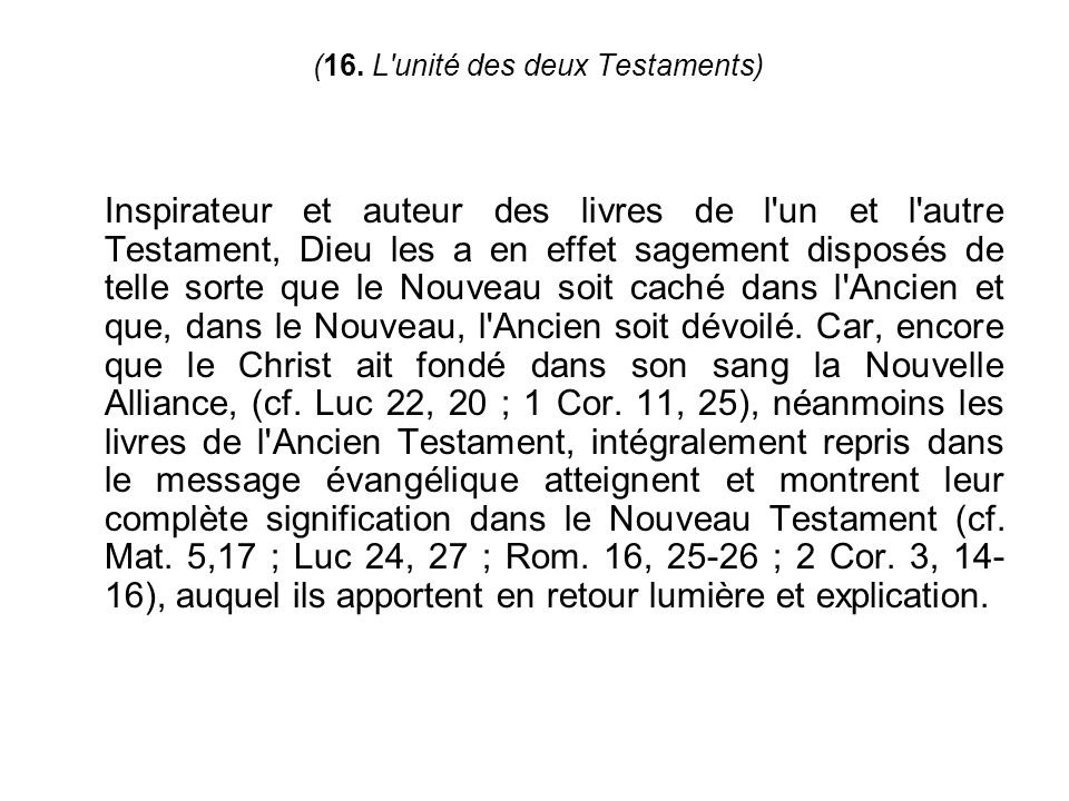 (16. L unité des deux Testaments)