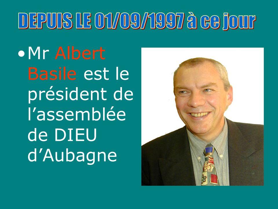 Mr Albert Basile est le président de l'assemblée de DIEU d'Aubagne
