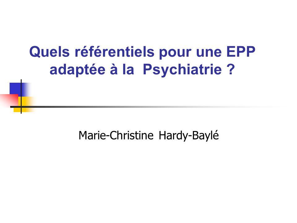 Quels référentiels pour une EPP adaptée à la Psychiatrie