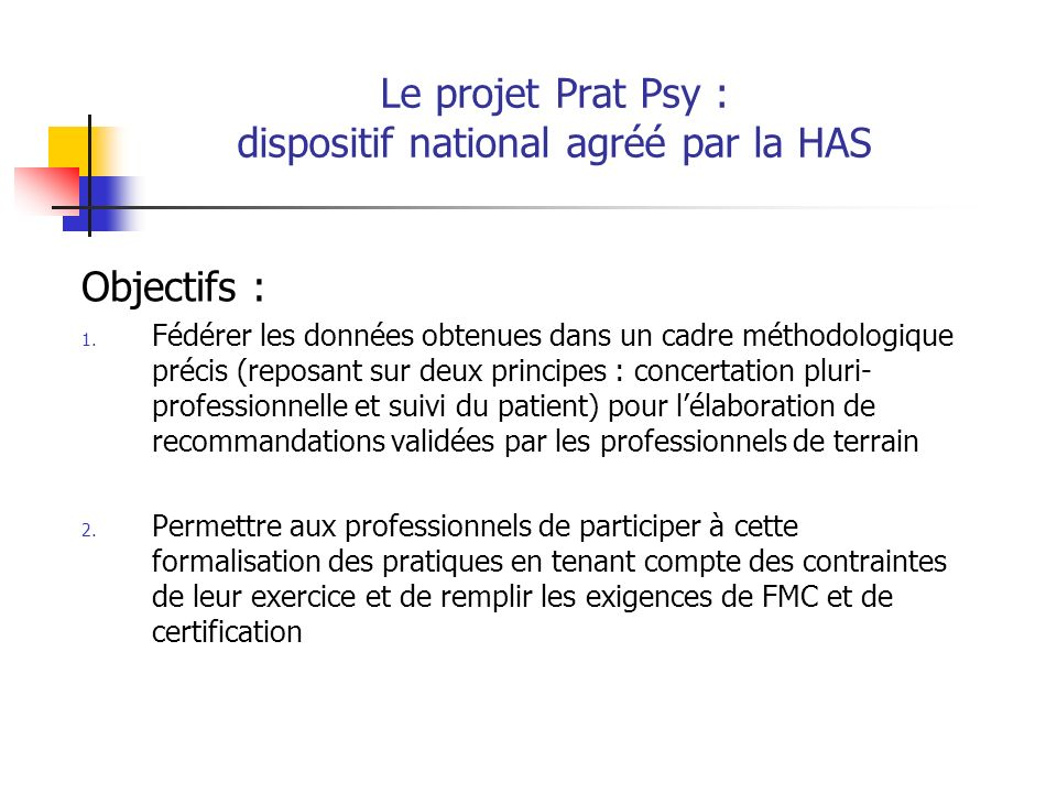 Le projet Prat Psy : dispositif national agréé par la HAS
