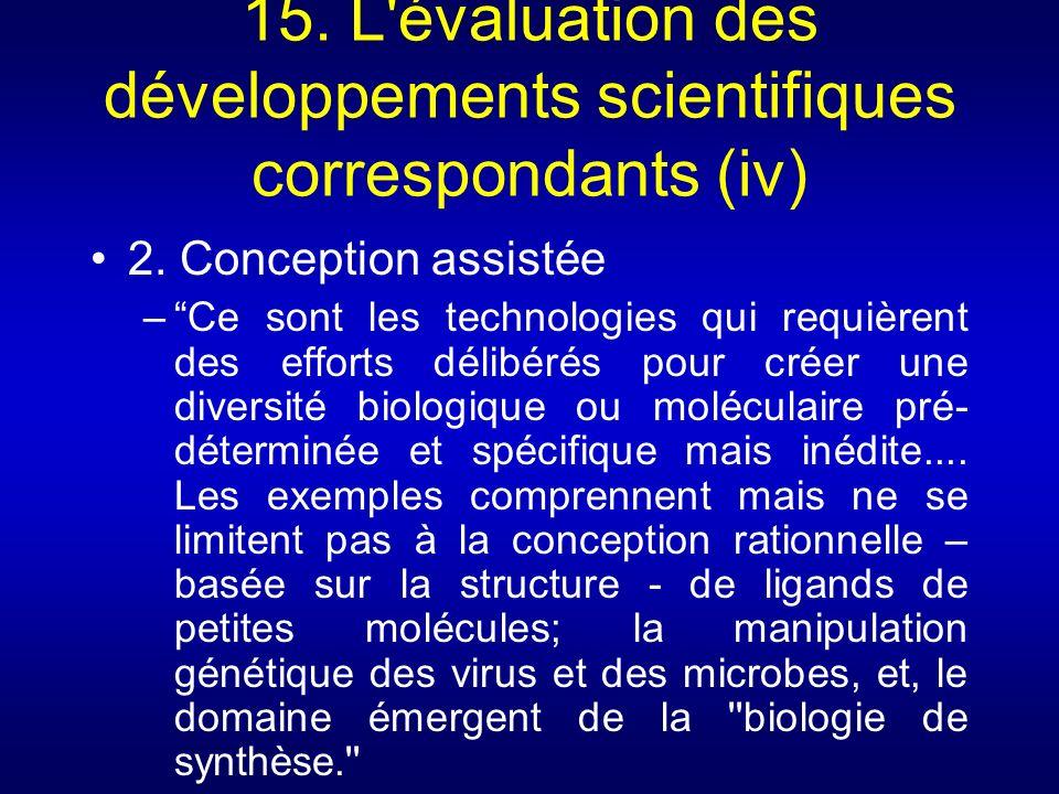 15. L évaluation des développements scientifiques correspondants (iv)