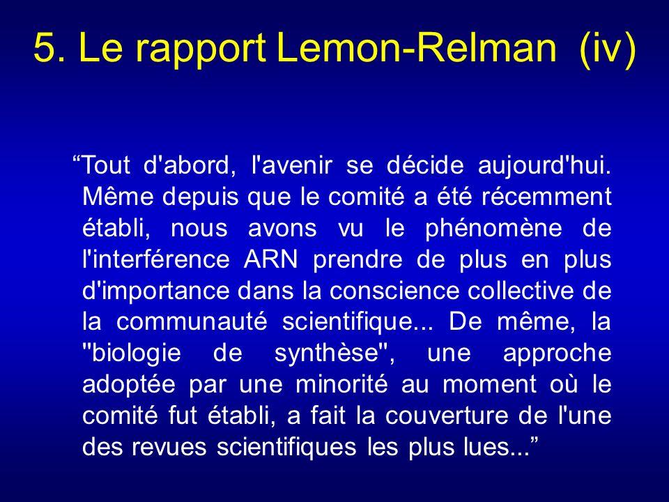 5. Le rapport Lemon-Relman (iv)