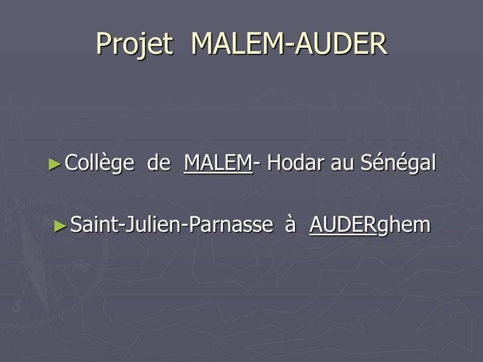 Projet MALEM-AUDER Collège de MALEM- Hodar au Sénégal