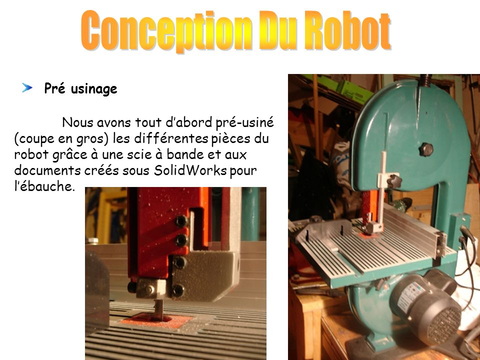 Conception Du Robot Pré usinage