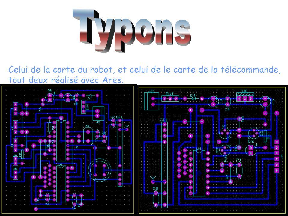 Typons Celui de la carte du robot, et celui de le carte de la télécommande, tout deux réalisé avec Ares.