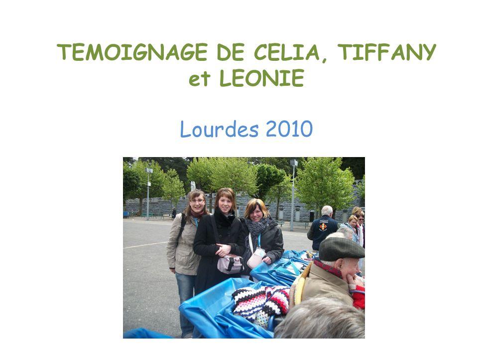 TEMOIGNAGE DE CELIA, TIFFANY et LEONIE