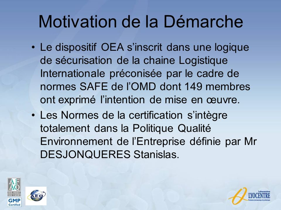 Motivation de la Démarche