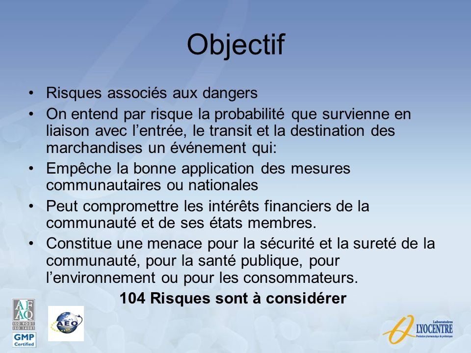 Objectif Risques associés aux dangers