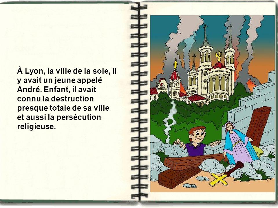 À Lyon, la ville de la soie, il y avait un jeune appelé André