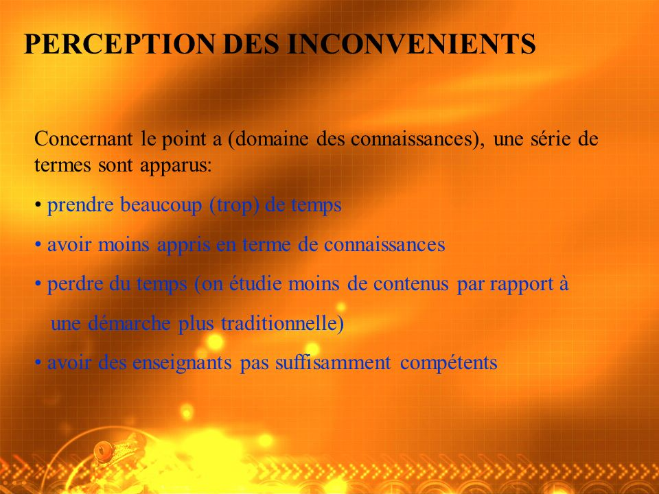 PERCEPTION DES INCONVENIENTS