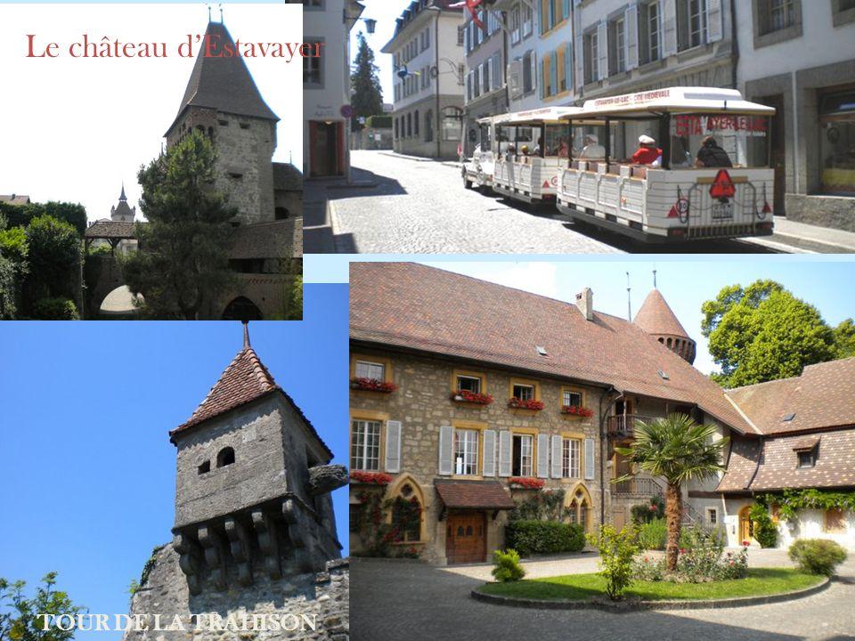 Le château d'Estavayer