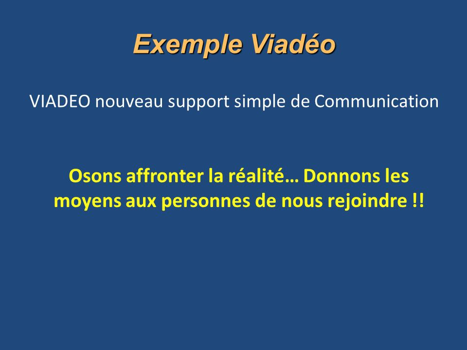 VIADEO nouveau support simple de Communication
