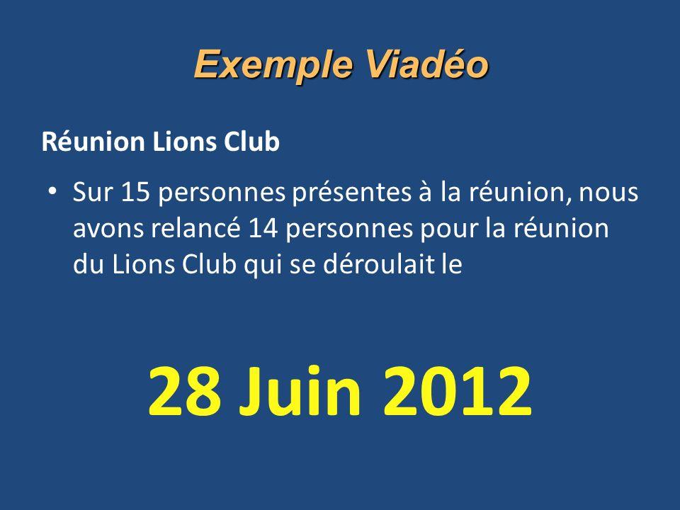 28 Juin 2012 Exemple Viadéo Réunion Lions Club