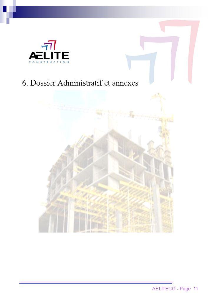 6. Dossier Administratif et annexes