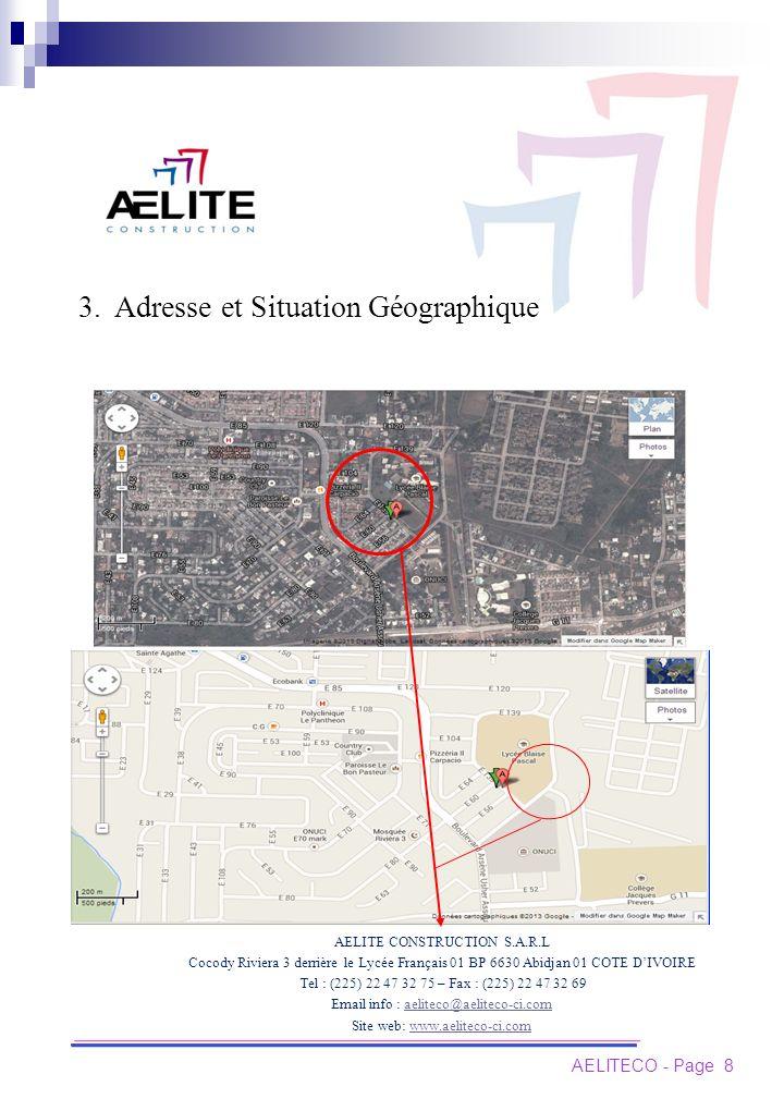 3. Adresse et Situation Géographique