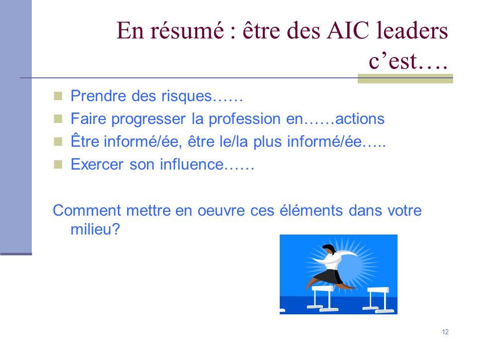 En résumé : être des AIC leaders c'est….