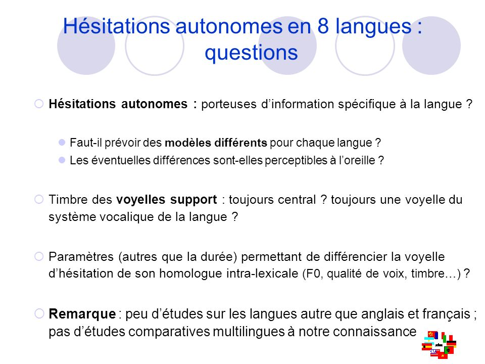 Hésitations autonomes en 8 langues : questions