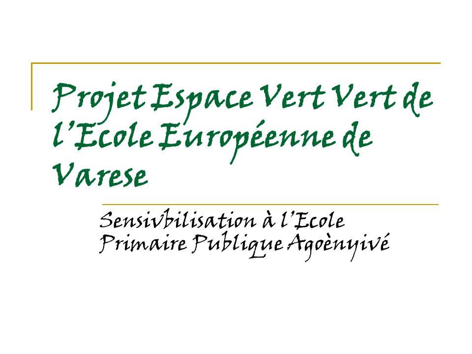 Projet Espace Vert Vert de l'Ecole Européenne de Varese