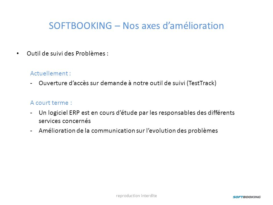 SOFTBOOKING – Nos axes d'amélioration