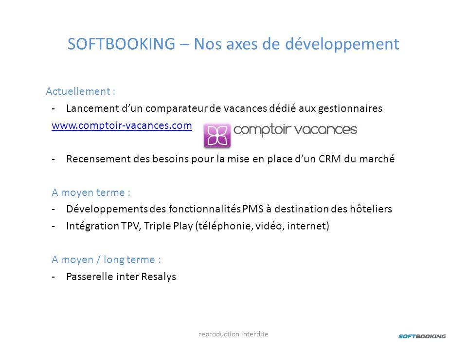 SOFTBOOKING – Nos axes de développement