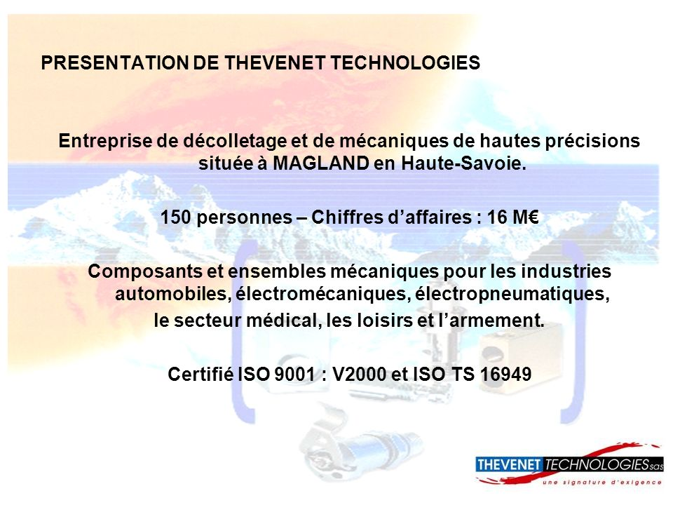 PRESENTATION DE THEVENET TECHNOLOGIES