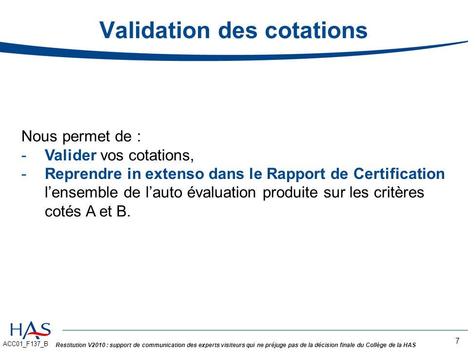 Validation des cotations
