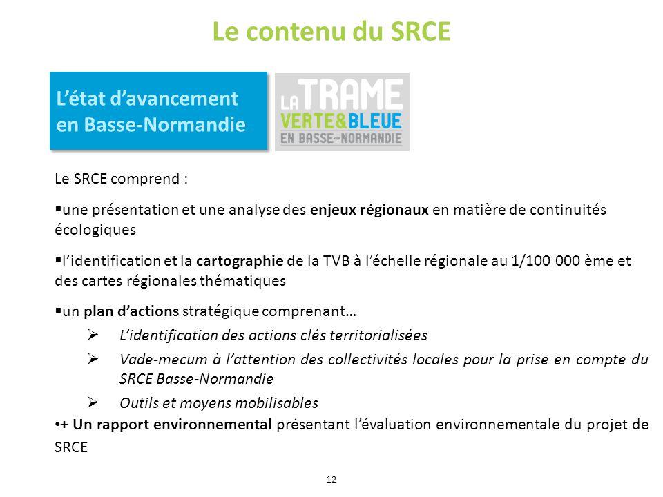 Le contenu du SRCE L'état d'avancement en Basse-Normandie