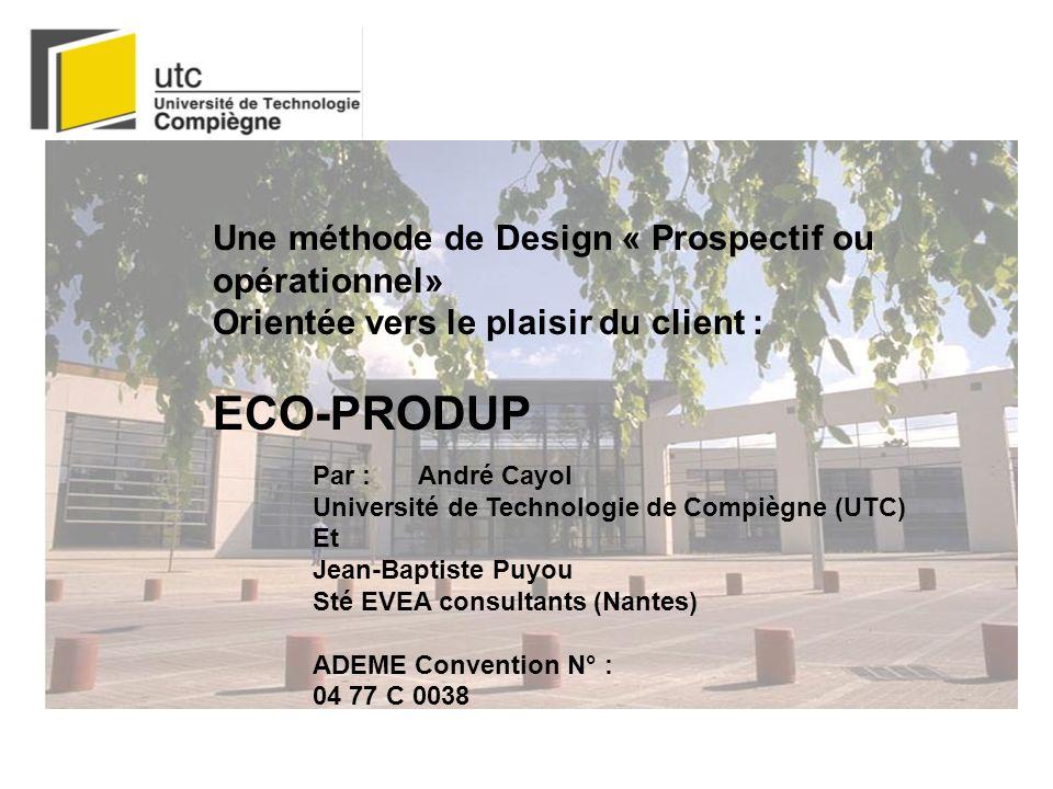 ECO-PRODUP Une méthode de Design « Prospectif ou opérationnel»