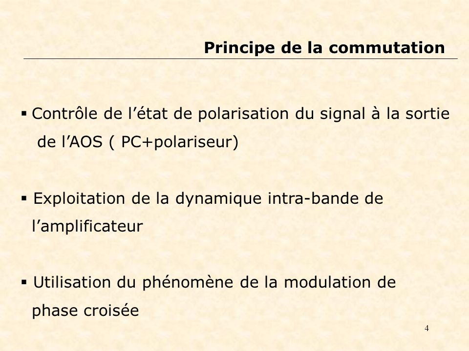 Principe de la commutation