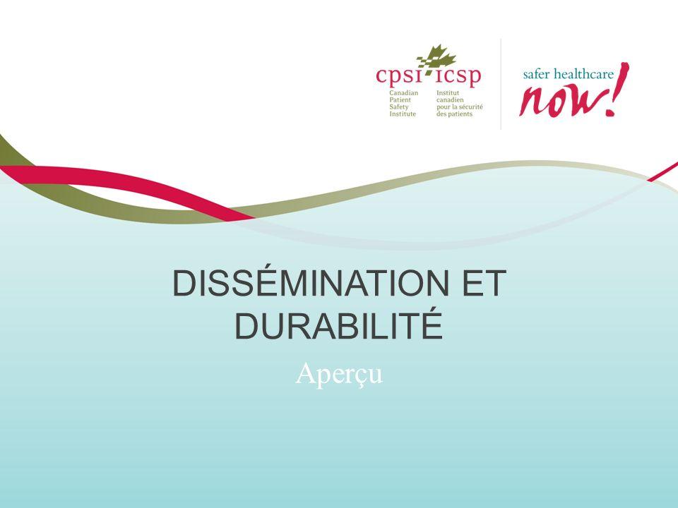 DISSÉMINATION ET DURABILITÉ