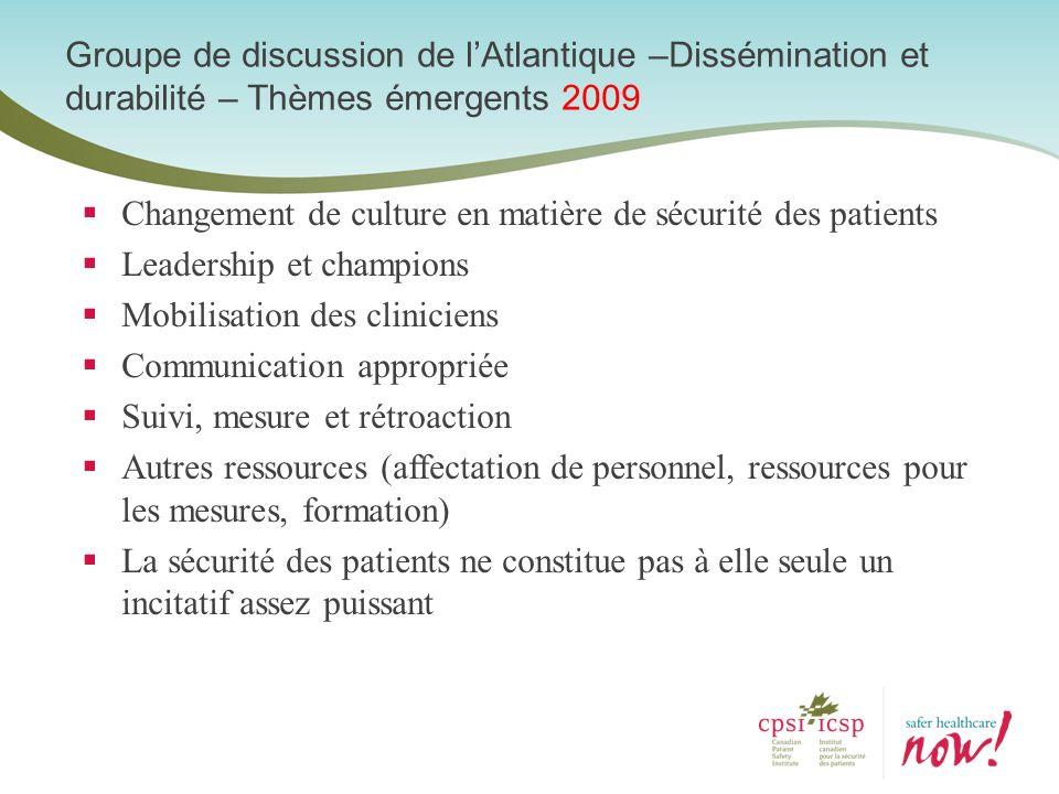 Groupe de discussion de l'Atlantique –Dissémination et durabilité – Thèmes émergents 2009