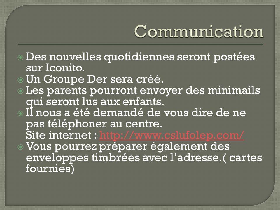 Communication Des nouvelles quotidiennes seront postées sur Iconito.