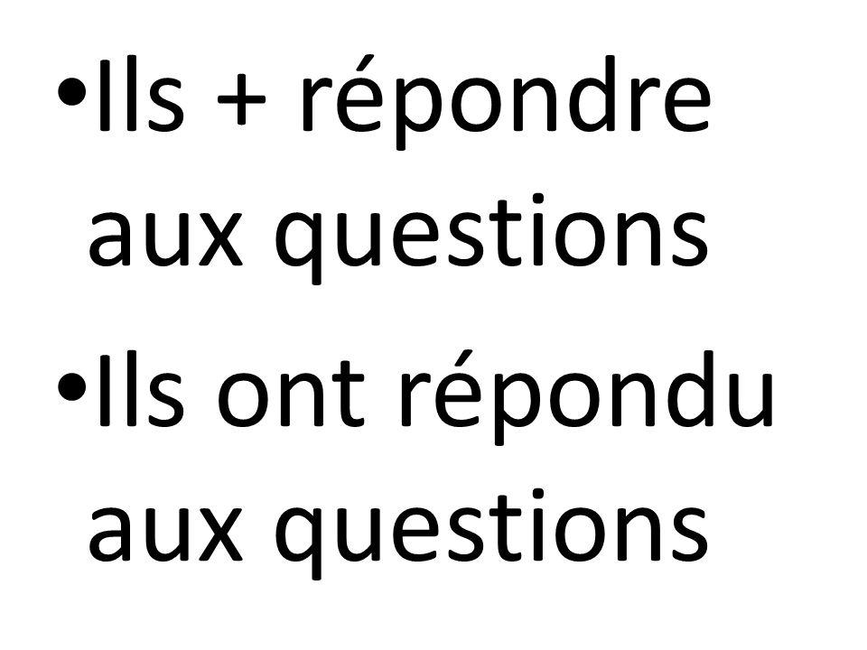 Ils + répondre aux questions