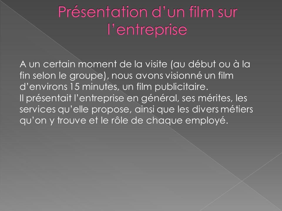 Présentation d'un film sur l'entreprise