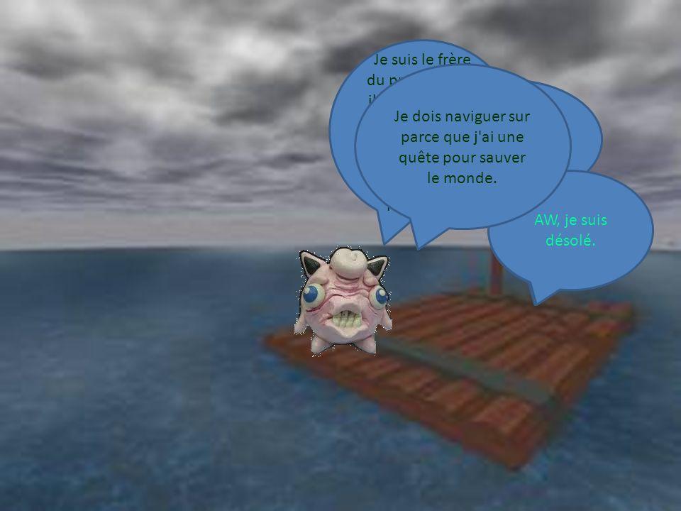 Je dois naviguer sur parce que j ai une quête pour sauver le monde.