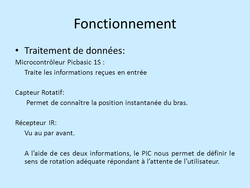 Fonctionnement Traitement de données: Microcontrôleur Picbasic 1S :