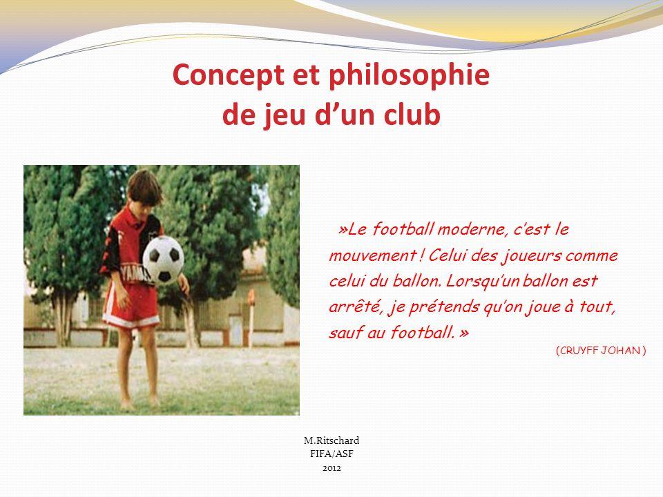 Concept et philosophie de jeu d'un club