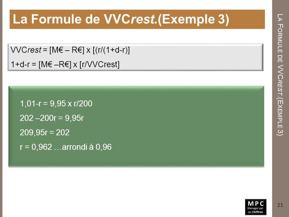 La Formule de VVCrest.(Exemple 3)