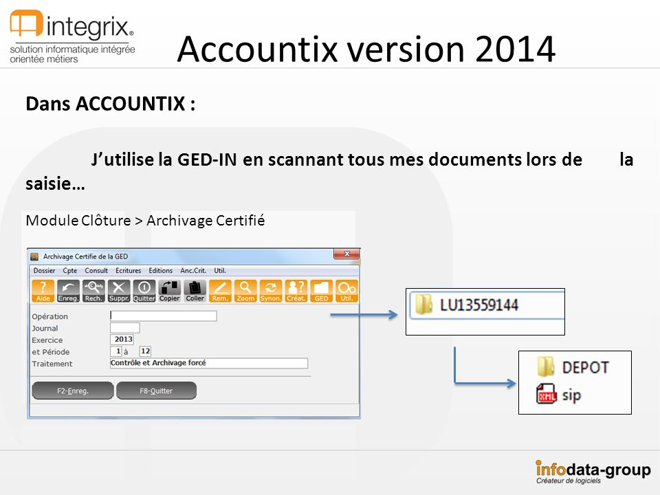 Accountix version 2014 Dans ACCOUNTIX :
