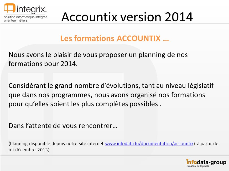Les formations ACCOUNTIX …