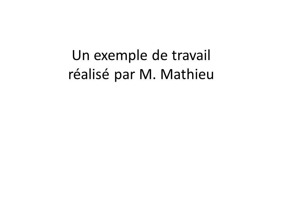 Un exemple de travail réalisé par M. Mathieu
