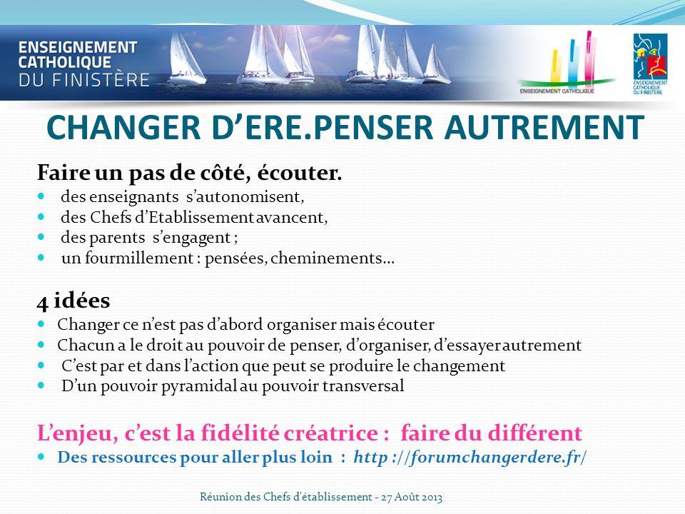 CHANGER D'ERE.PENSER AUTREMENT