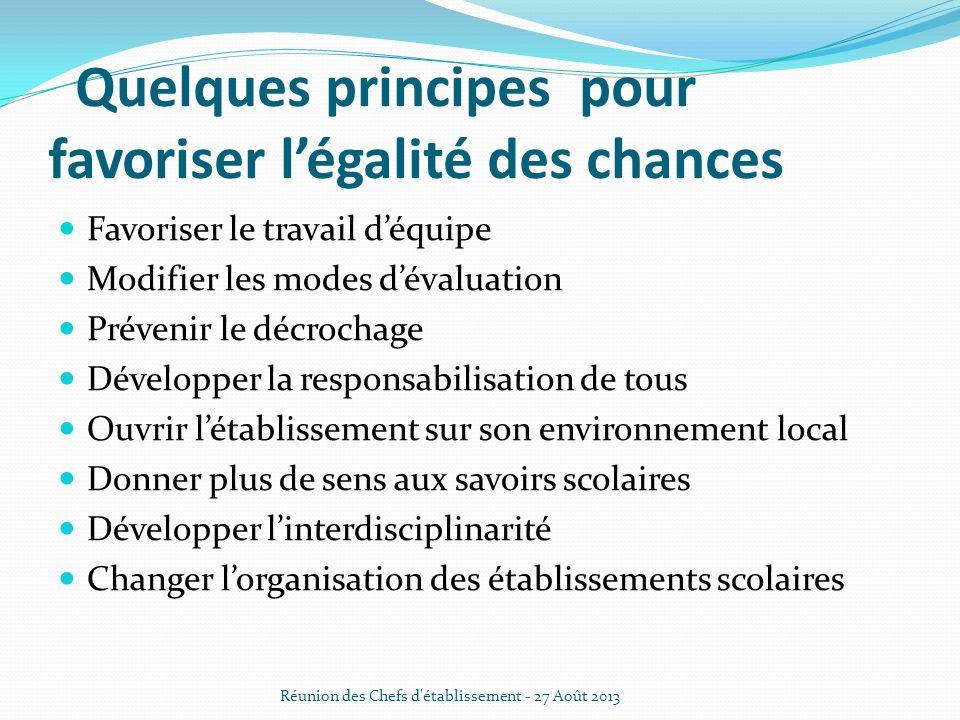 · Quelques principes pour favoriser l'égalité des chances